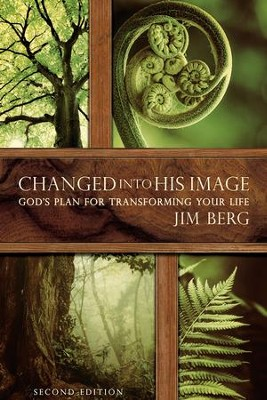 Changed into His Image (2nd Edition)   -     By: Jim Berg