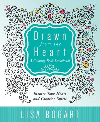 Drawn from the Heart: A Coloring Book Devotional; Inspire Yourt Heart and Creative Spirit  -     By: Lisa Bogart