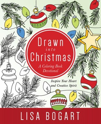 Drawn into Christmas--Coloring Devotional   -     By: Lisa Bogart