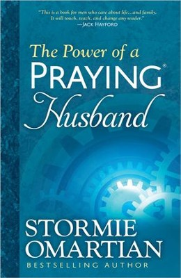 The Power of a Praying Husband  -     By: Stormie Omartian