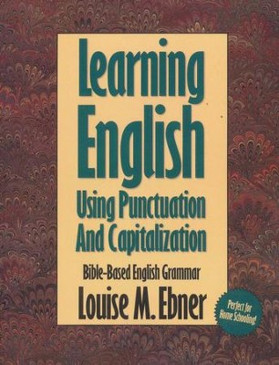 Learning English With The Bible Capitalization  -     By: Louise Ebner