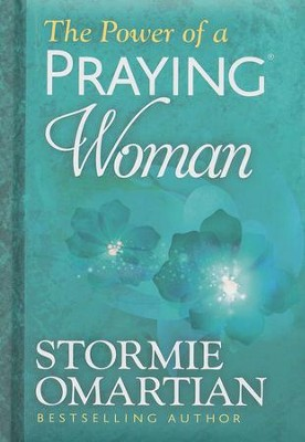 The Power of a Praying Woman, Deluxe Edition   -     By: Stormie Omartian