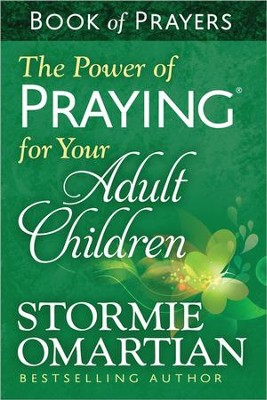 The Power of Praying for Your Adult Children Book of Prayers, Paperback   -     By: Stormie Omartian