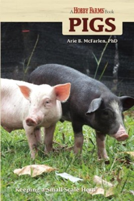 Pigs  -     By: Arie McFarlen