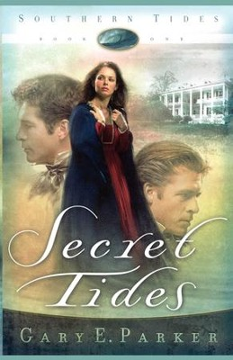 Secret Tides - eBook  -     By: Gary E. Parker