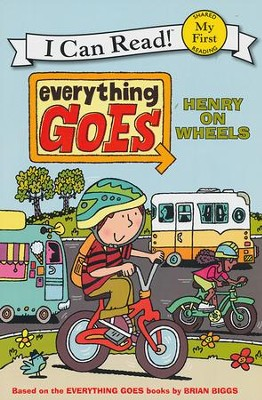 Everything Goes: Henry on Wheels    -     By: Brian Biggs     Illustrated By: Brian Biggs, Simon Abbott
