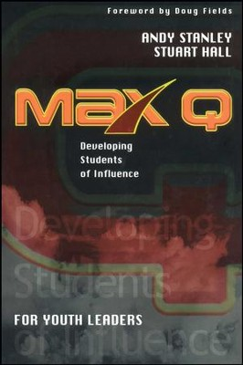 Max Q for Youth Leaders - eBook  -     By: Andy Stanley, Stuart Hall