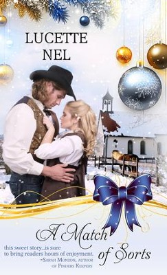 A Match of Sorts: An Historical Christmas Romance - eBook  -     By: Lucette Nell