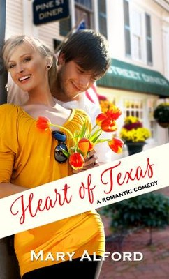 Heart of Texas - eBook  -     By: Mary Alford