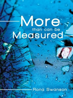 More Than Can Be Measured - eBook  -     By: Rona Swanson
