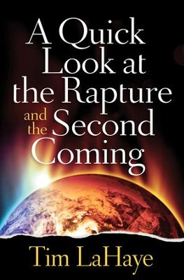 A Quick Look at the Rapture and the Second Coming - Slightly Imperfect  -     By: Tim LaHaye