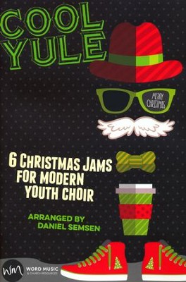 Cool Yule: 6 Christmas Jams for Modern Youth Choir Choral Book  -     By: Daniel Semsen