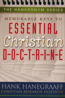 Memorable Keys to Essential Christian D-O-C-T-R-I-N-E  -     By: Hank Hanegraaff