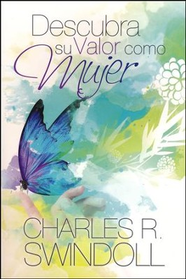 Descubra Su Valor Como Mujer  (Discover Your Value as a Woman)  -     By: Charles R. Swindoll