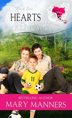 Hearts Renewed - eBook  -     By: Mary Manners