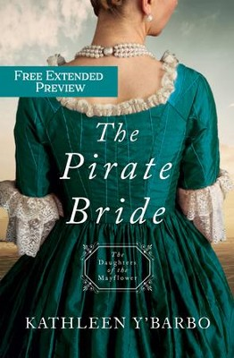 The Pirate Bride (Preview): Daughters of the Mayflower - Book 2 - eBook  -     By: Kathleen Y'Barbo