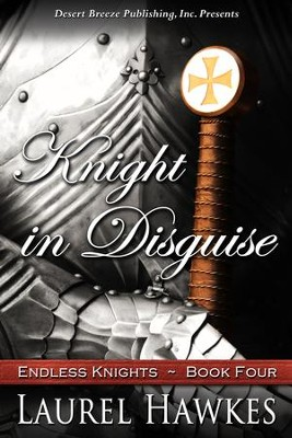 Knight in Disguise - eBook  -     By: Laurel Hawkes