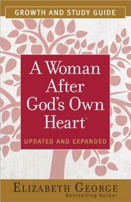 A Woman After God's Own Heart Growth and Study Guide  -     By: Elizabeth George