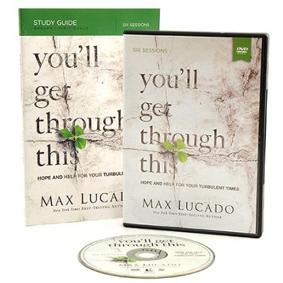 You'll Get Through This Study Guide with DVD Pack: Hope and Help for Your Turbulent Times  -     By: Max Lucado