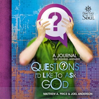 Questions I'd Like to Ask God - eBook  -     By: Joel Anderson
