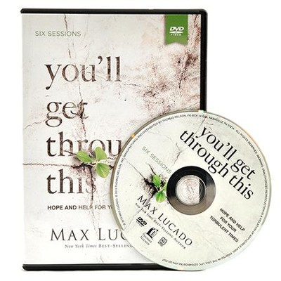 You'll Get Through This - DVD: Hope and Help for Your Turbulent Times  -     By: Max Lucado