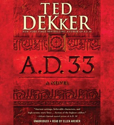 A.D. 33 #2, Unabridged Audio, 11 CDs   -     Narrated By: Ellen Archer     By: Ted Dekker