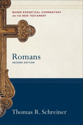 Romans, 2nd edition  -     By: Thomas R. Schreiner