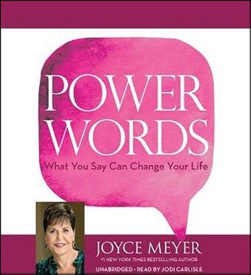 Power Words: What You Say Can Change Your Life Unabridged, 3 CDs  -     By: Joyce Meyer