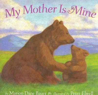 My Mother Is Mine  -     By: Marion Dane Bauer