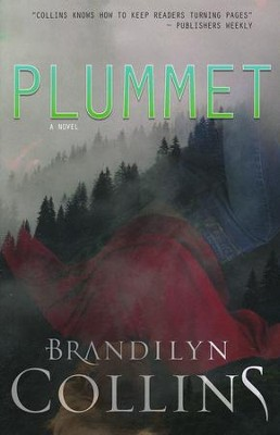 Plummet  -     By: Brandilyn Collins