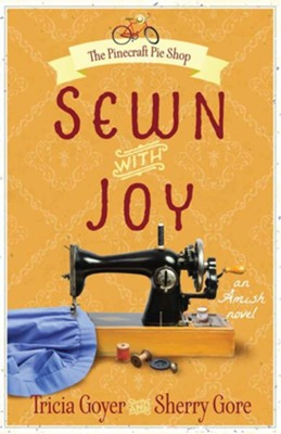 #3: Sewn with Joy  -     By: Tricia Goyer, Sherry Gore