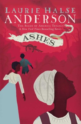 Ashes  -     By: Laurie Halse Anderson