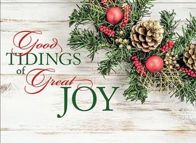 Good Tidings of Great Joy,  -
