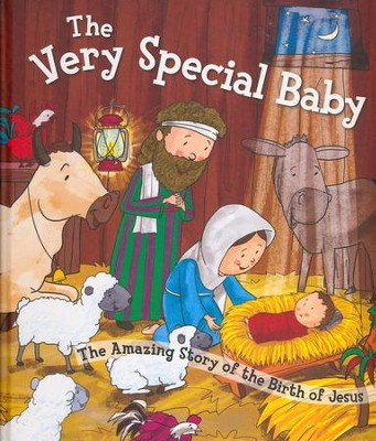 The Very Special Baby: The Amazing Story of the Birth of Jesus  -