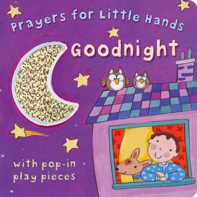 Prayers for Little Hands Goodnight  -