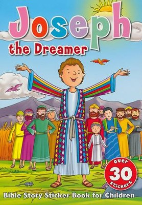 Joseph the Dreamer Sticker Book: Bible Story Sticker Book for Children  -