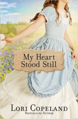My Heart Stood Still  -     By: Lori Copeland