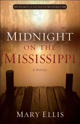 #1: Midnight on the Mississippi  -     By: Mary Ellis