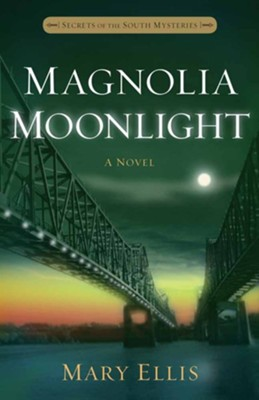 #3: Magnolia Moonlight  -     By: Mary Ellis