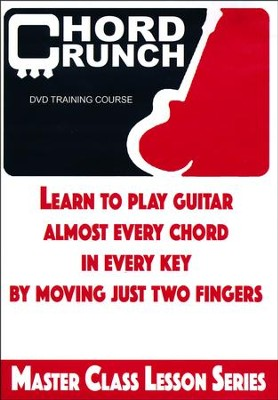 Chord Crunch, DVD Training Course   -     By: Dave Cleveland