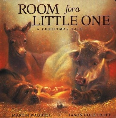 Room for a Little One: A Christmas Tale, Padded Board Book   -     By: Martin Waddell