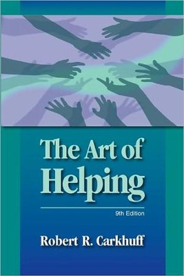 The Art of Helping, 9th edition   -     By: Robert R. Carkhuff