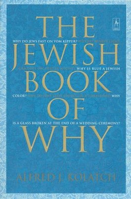 The Jewish Book of Why  -     By: Alfred Kolatch