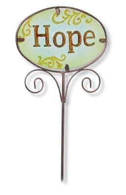 Hope Garden And Plant Stake  -