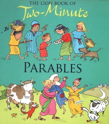 The Lion Book of Two-Minute Parables  -     By: Elena Pasquali