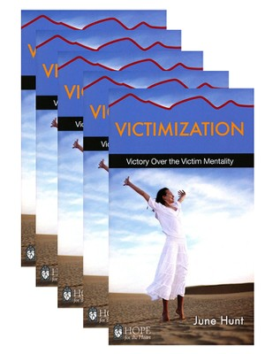 Victimization: Victory Over the Victim Mentality - 5 Pack   -     By: June Hunt