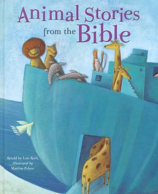 Animal Stories from the Bible  -     By: Lois Rock