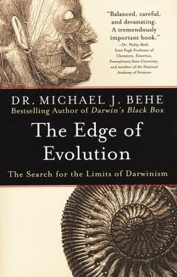The Edge of Evolution: The Search for the Limits of Darwinism  -     By: Michael J. Behe
