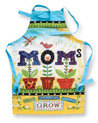 Moms Make Beautiful Things, Apron   -     By: Annie LaPoint