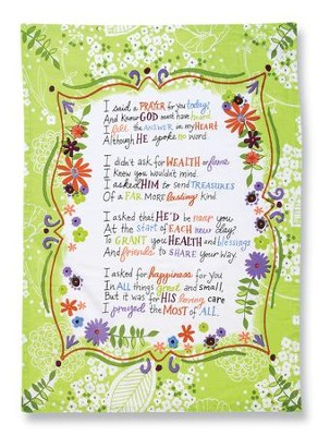 I Said A Prayer For You Today, Kitchen Towel   -     By: Lori Siebert
